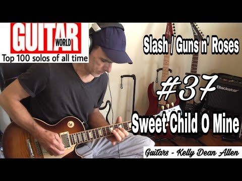 Greatest Guitar Solos #37 SWEET CHILD O MINE – Slash (Guns n' Roses) cover +  Commentary