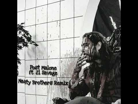 post-malone-ft.-21-savage-(nasty-brothers-remix)
