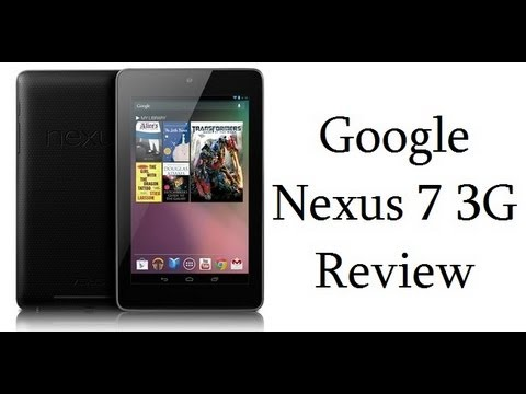 Asus Google Nexus 7 3G And WiFi Review With Gaming And Benchmarks (32GB)