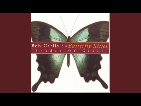 Butterfly Kisses (The Country Remix)
