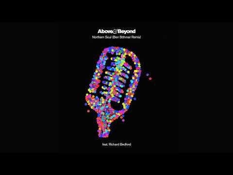 Above & Beyond feat. Richard Bedford - Northern Soul (Ben Böhmer Remix)