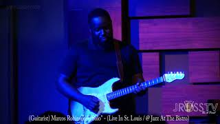 "James Ross @ Marcos Robinson - ""Guitar Solo"" - www.Jross-tv.com (St. Louis)"