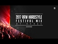 2017 Raw Hardstyle Festival Mix (2 HOURS) - by RVAGE