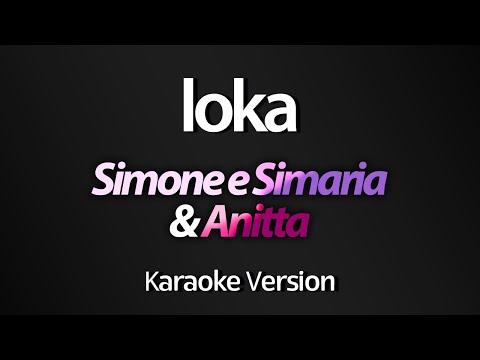LOKA Karaoke  - Simone e Simaria & Anitta Versão 01
