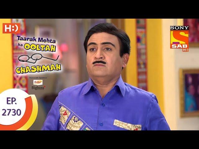Taarak Mehta Ka Ooltah Chashmah - Ep 2730 - Full Episode - 14th May, 2019