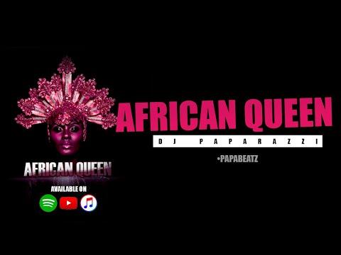 Dj Paparazzi - African Queen [2k17]