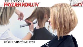 Krótkie strzyżenie bob | Short Hair Cut Technique  FryzjerRoku.tv
