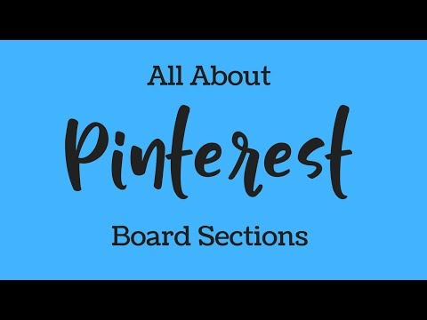 Pinterest Board Sections