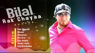 Cheb Bilal - Lwakt Rachi