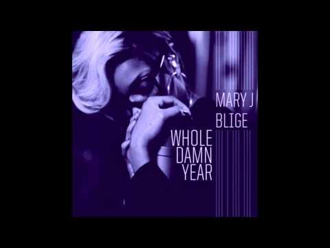 Mary J. Blige - Whole Damn Year (Screwed & Chopped)