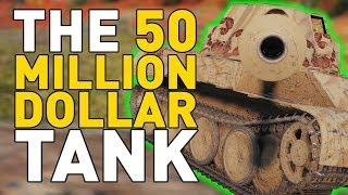 The $50 MILLION Tank in World of Tanks