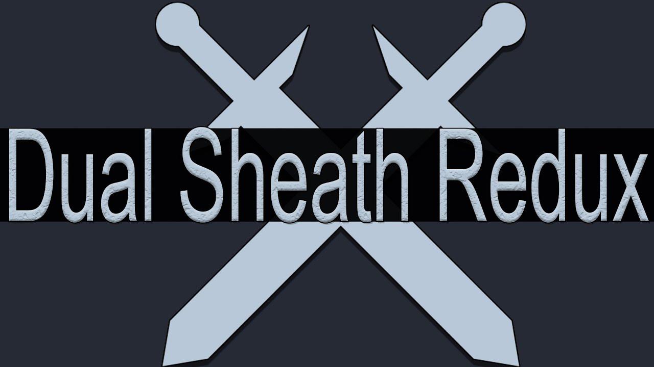 DSR : Dual Sheath Redux : Start to Finish