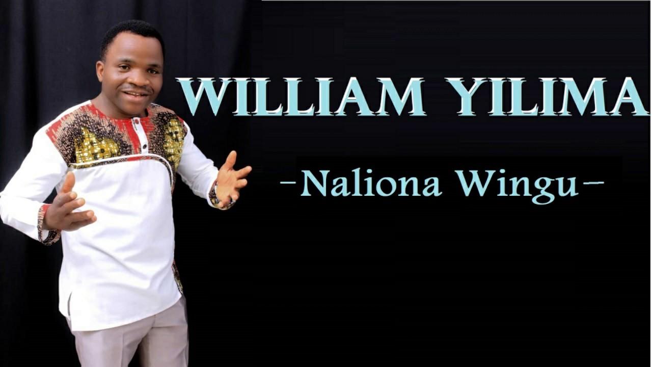 Download William Yilima-Naliona Wingu(Official Audio)