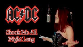 Shook Me All Night Long - AC/DC; By The Iron Cross, and Kalonica Nicx & FilippaQ