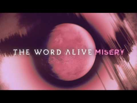 The Word Alive - Misery