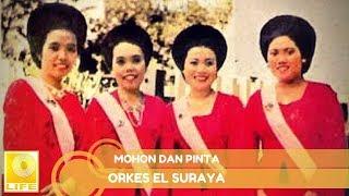 Download Orkes El Suraya - Mohon Dan Pinta (Official Audio)