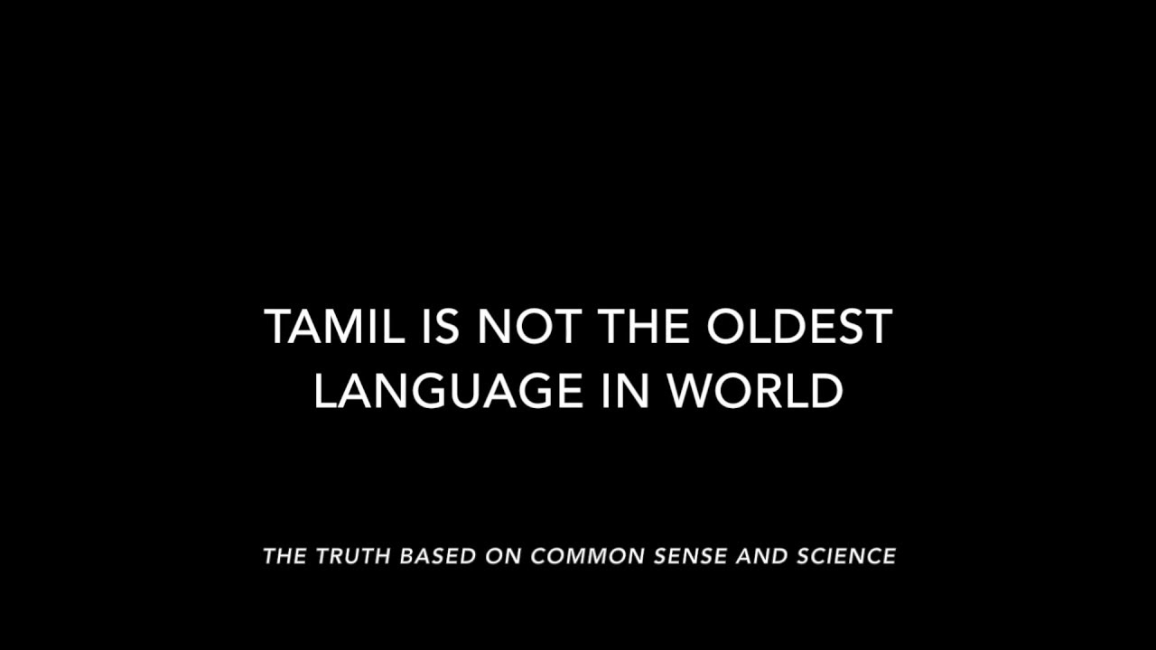 Tamil is NOT the oldest language in the world - YouTube