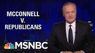 Republicans Revolt Against Mitch McConnell | The Last Word | MSNBC