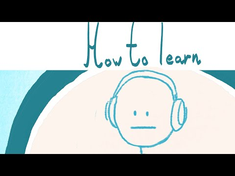 How to Learn: Pretty Much Anything