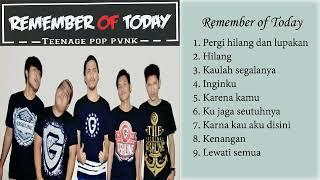Download lagu Remember Of Today kumpulan lagu terbaik