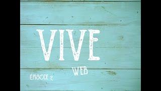 Voici le deuxième épisode de Vive Web! Merci à tous et toutes de me suivre, d'être toujours là! Merci pour vos commentaires et suggestions. C'est si précieux!