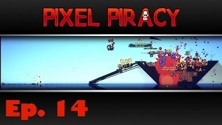 Pixel Piracy - Captain Blitzbeard - Ep. 14 - Legendary Encounter!