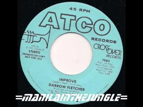 Improve - Darrow Fletcher on Pandora Internet Radio