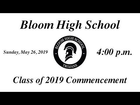 Bloom High School Graduation Ceremony 2019