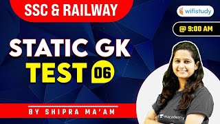 9:00 AM - Static GK Test   SSC and Railway Exams   GK by Shipra Chauhan   Test-6