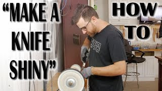 Dani & Steven (Nora Knives) - How To Polish and Buff a Knife