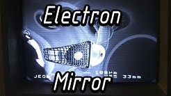 Electron Mirror