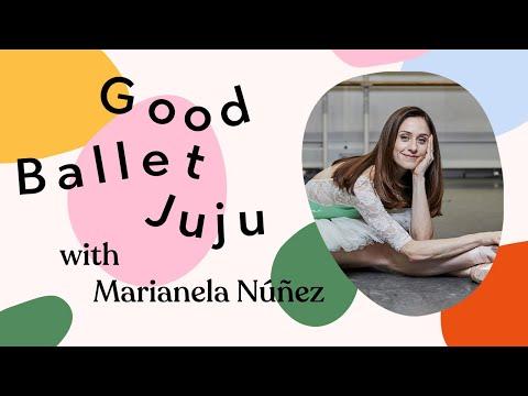 The Good Ballet Juju Podcast | Feat. Marianela Núñez, The Royal Ballet