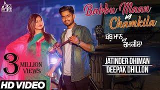 Latest punjabi song 2017Babbu Maan Vs Chamkila | ( FULL HD)  | Jatinder Dhiman