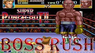 Super Punch-Out!! - Boss Rush (All Opponents, No Damage)