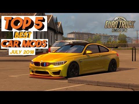 ETS2 | Top 5 Best Car Mods July 2018