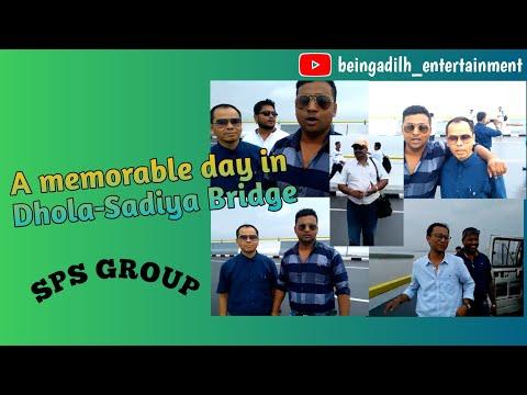 Dhola Sadiya Bridge Adil Hussain and Colleagues.. ..