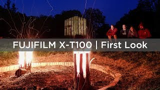 Fujifilm X-T100   First Look