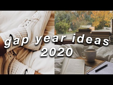 9 GAP YEAR IDEAS AT HOME 2020 | maximize your gap year/semester despite COVID-19