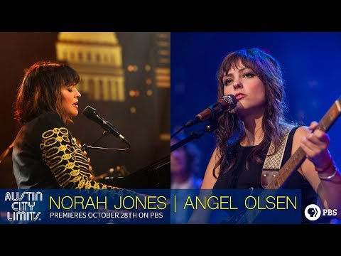 Watch Norah Jones and Angel Olsen on Austin City Limits!
