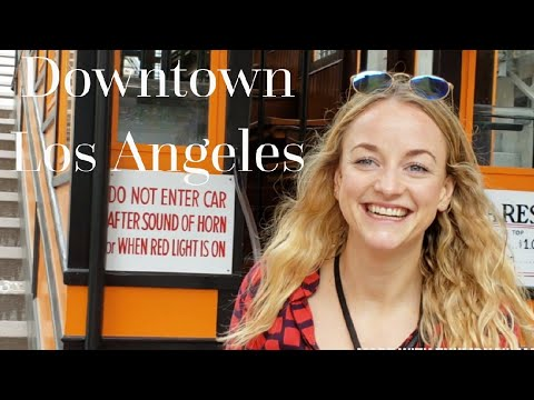 One Hour Walking in Downtown Los Angeles: Four Must See Sights!