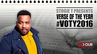 Stogie T Presents: Verse Of The Year 2016 #VOTY2016