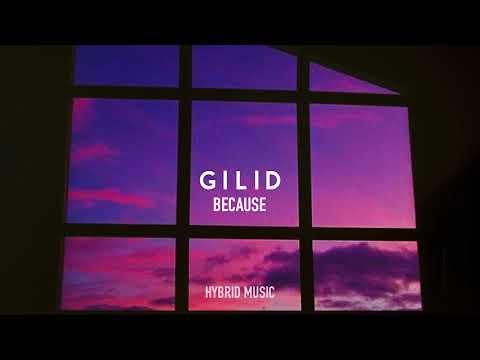 BECAUSE - GILID ft. (Kris Delano)