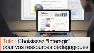 Tutoriel : Découvrir le site interagir.fr, communauté de ressources gratuites pour TBI