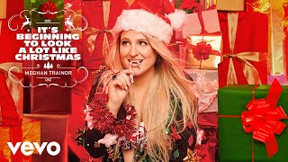 Meghan Trainor - It's Beginning To Look A Lot Like Christmas (Official Audio)