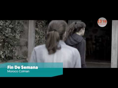 FIN DE SEMANA (2016) - Moroco Colman // #CineArgentino