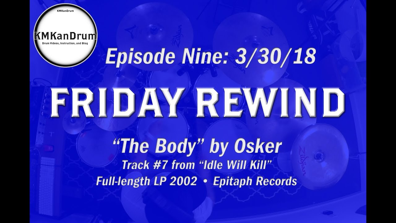"""FRIDAY REWIND Wk 9: """"The Body"""" by Osker"""