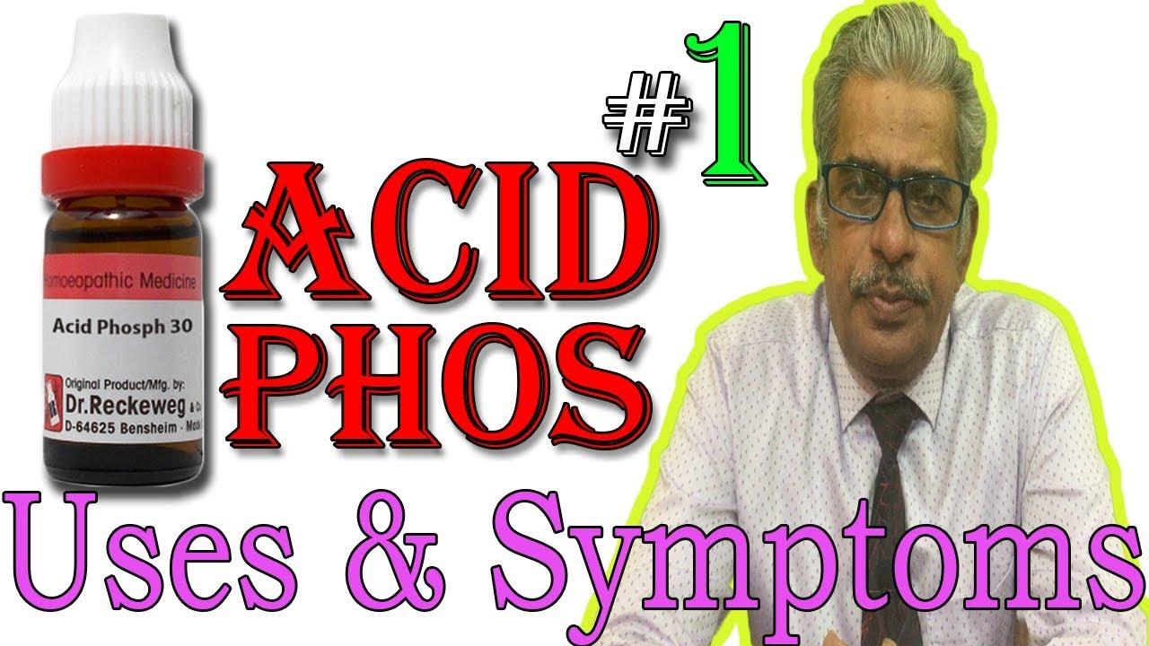 Acid Phos in Hindi (Part 1) - Uses & Symptoms in Homeopathy by Dr P  S   Tiwari