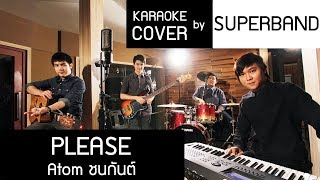 PLEASE - Atom ชนกันต์ karaoke cover by BMT Live Band