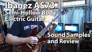 ibanez as73 semi hollow electric guitar review