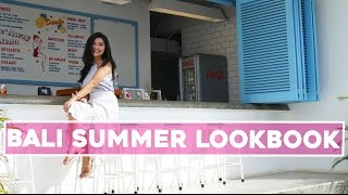 BALI SUMMER LOOKBOOK